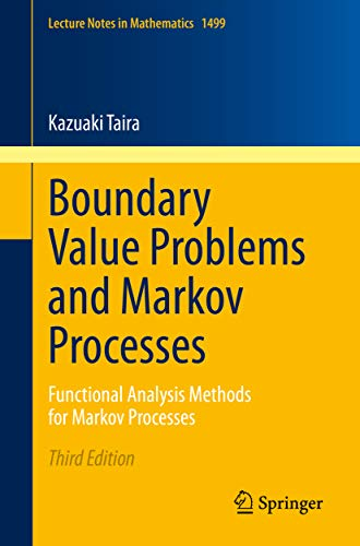 Boundary Value Problems and Markov Processes: Functional Analysis Methods for Markov Processes (Lecture Notes in Mathematics Book 1499) (English Edition)