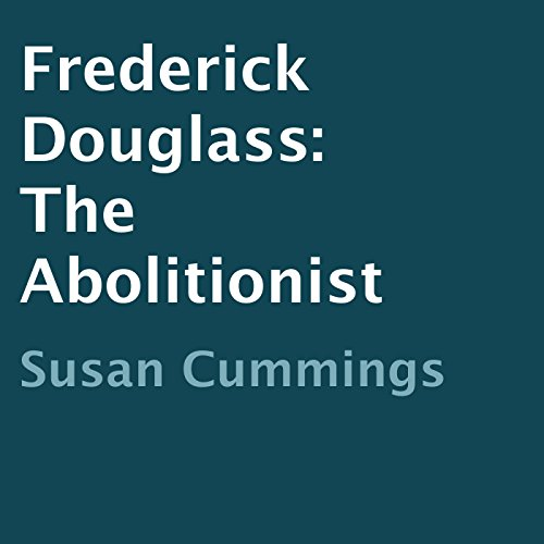 Frederick Douglass: The Abolitionist audiobook cover art