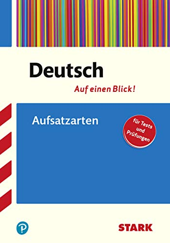 STARK Deutsch - auf einen Blick! Aufsatzarten