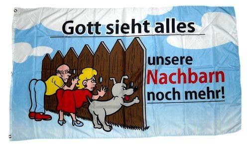 Fahne/Flagge Gott Sieht Alles Nachbarn 90 x 150 cm