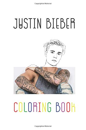 Justin Bieber Coloring Book: Colouring Picture Book For Beliebers - One and Only Fans