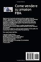 Amazon FBA 2.0; Strategie e Consigli Per Avere Successo Nella Vendita Su Amazon #1