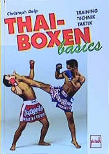 Thai-Boxen basics. Training, Technik,...