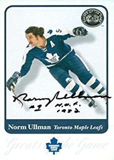 Autograph Warehouse 56745 Norm Ullman Autographed Hockey Card Toronto Maple Leafs 2001 Fleer Great No .43