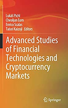Advanced Studies of Financial Technologies and Cryptocurrency Markets