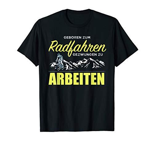 Geboren Zum Radfahren T-Shirt Rennrad Radfahrer Berge Arbeit T-Shirt