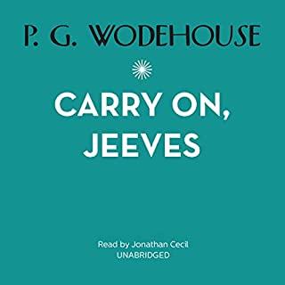 Carry On, Jeeves                   By:                                                                                                                                 P. G. Wodehouse                               Narrated by:                                                                                                                                 Frederick Davidson                      Length: 6 hrs and 47 mins     4 ratings     Overall 4.3