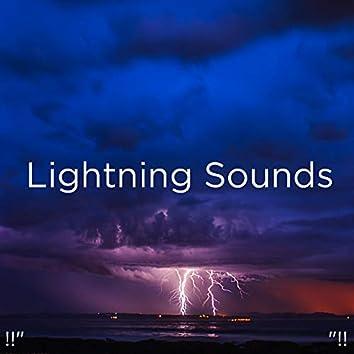 """!!"""" Lightning Sounds """"!!"""