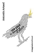 Van Gogh ou le suicide de la société d'Antonin Artaud
