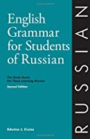 English Grammar for Students of Russian: The Study Guide for Those Learning Russian (English grammar series) by Edwina Jannie Cruise(1993-06-01)