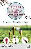 La santé par les bourgeons (Livre de...