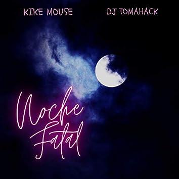 Noche Fatal