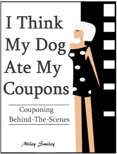 "Couponing Behind The Scenes - ""I Think My Dog Ate My Coupons"""