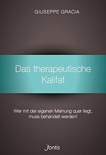 Das therapeutische Kalifat von Thimo Schnittjer