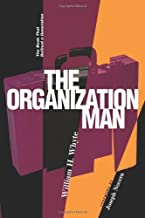 Organization Man (02) by Whyte, William H [Paperback (2002)]