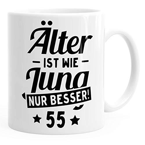 MoonWorks Kaffee-Tasse runder Geburtstag Alter Älter ist wie Jung nur Besser 30, 40, 50, 60, 65, 70, 75 oder 80 Jährigen Fun-Shirt 55 weiß Unisize