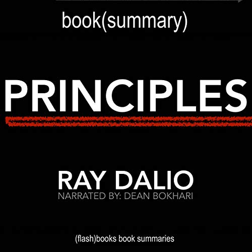 Summary of Principles: Life and Work by Ray Dalio (Business Book Summaries) cover art