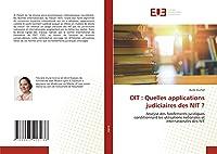 OIT : Quelles applications judiciaires des NIT ?: Analyse des fondements juridiques conditionnant les utilisations nationales et internationales des NIT