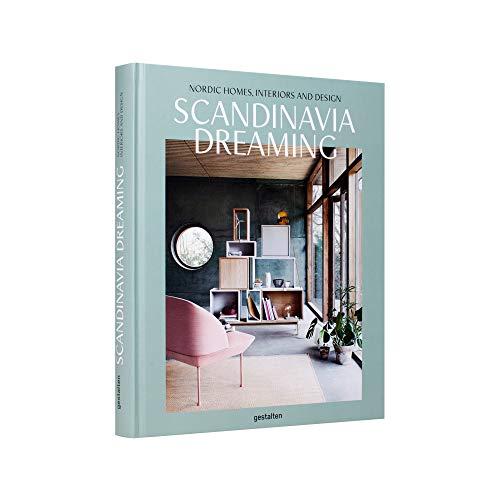 Scandinavia Dreaming: Nordic Homes, Interiors and Design: Volume 2
