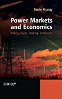 Power Markets and Economics: Energy Costs, Trading, Emissions