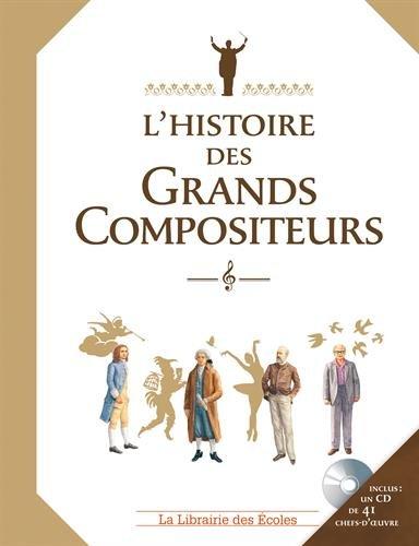L'histoire des grands compositeurs (1CD audio)
