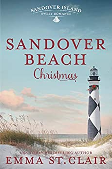 Sandover Beach Christmas (Sandover Island Sweet Romance Book 4) by [Emma St. Clair]