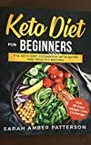 Keto Diet For Beginners : 7-Day Keto Diet Meal Plan For A Rapid Weight Loss (English Edition)