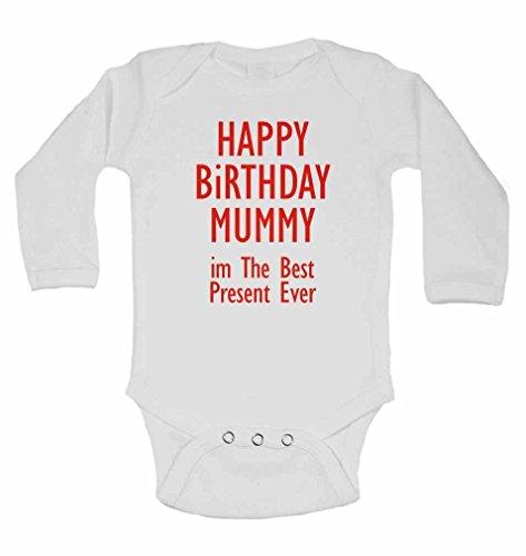 Joyeux anniversaire momie im le meilleur jamais – Cadeau de Nouvel personnalisé bébé à manches longues gilets bodies bébé SE Développe pour – garçons, filles – Blanc – 12–18 mois