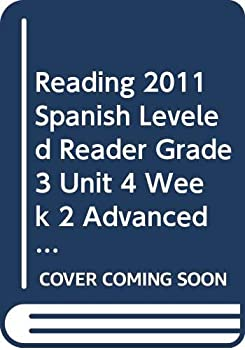 Paperback Reading 2011 Spanish Leveled Reader Grade 3 Unit 4 Week 2 Advanced Cual Es Mas Rapido, Mas Largo, Mas Grande, Mas Liviano Book