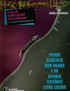 Rock Reference Library Guitar Tab Edition Hot Metal Guitar 12 Metal Masterpieces