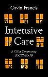 Intensive Care: A GP, a Community & COVID-19 (English Edition)