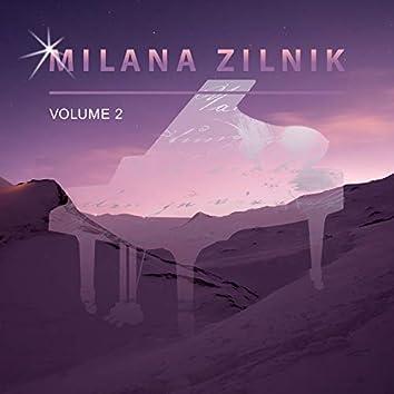 Milana Zilnik, Vol. 2
