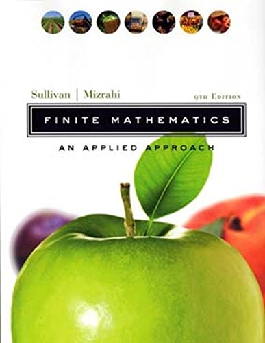 Compare Textbook Prices for Finite Mathematics: An Applied Approach 9 Edition ISBN 9780471328995 by Sullivan, Michael,Mizrahi, Abe