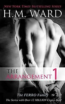 The Arrangement Vol. 1 (The Arrangement:Ferro Family) by [H.M. Ward]