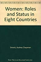 Women: Roles and Status in Eight Countries