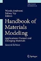 Handbook of Materials Modeling: Applications: Current and Emerging Materials