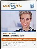 AzubiShop24.de Basis-Lernkarten Hotelkaufmann/-frau Autor/en: Albert Kamholz - Albert Kamholz