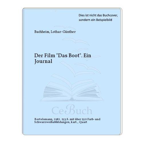 Der Film 'Das Boot'. Sonderausgabe. Ein Journal ( Goldmann Magnum).