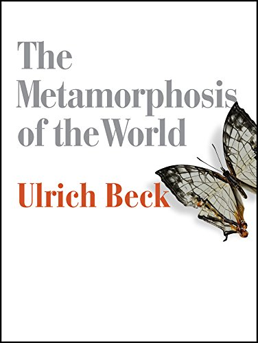 The Metamorphosis of the World: How Climate Change is Transforming Our Concept of the World (English Edition)