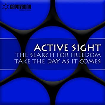 The Search For Freedom / Take The Day As It Comes