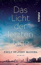 Books: Das Licht der letzten Tage | Emily St. John Mandel - q? encoding=UTF8&ASIN=3492060226&Format= SL250 &ID=AsinImage&MarketPlace=DE&ServiceVersion=20070822&WS=1&tag=exploredreamd 21
