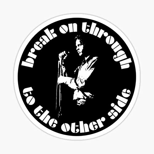Jim Morrison - Break On Through to The Other Side - White Stencil Sticker - Sticker Graphic - Auto, Wall, Laptop, Cell, Truck Sticker for Windows, Cars, Trucks
