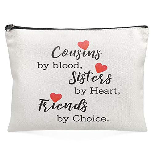 Cousin Gifts For Women - Cousins By Blood, Sisters By Heart, Friends By Choice - Funny Cosmetic Makeup Bag From Daughter Son Kids Novelty Birthday Christmas Graduaton Present