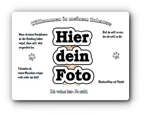 Merchandise for Fans Blechschild/Warnschild/Türschild - Aluminium - 15x20cm - - Willkommen in Meinem Zuhause - Personalisiert mit eigenem Foto individuell gestalten