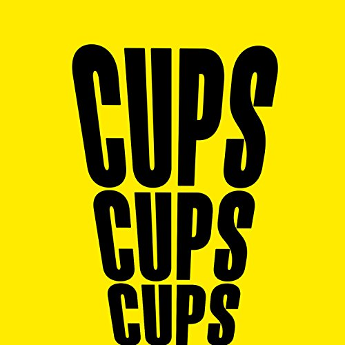 Cups (You're Gonna Miss Me When I'm Gone)