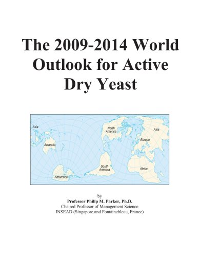 The 2009-2014 World Outlook for Active Dry Yeast