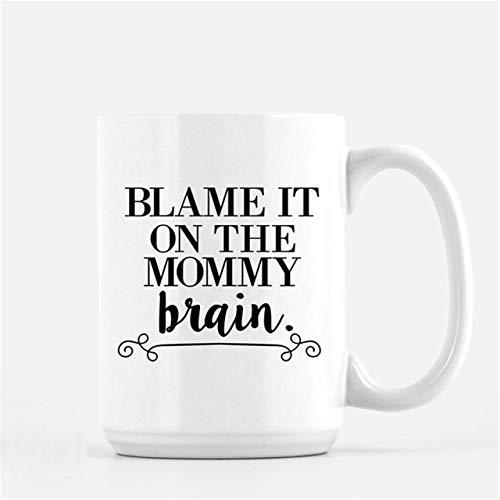 NA Blame It On The Mommy Brain Taza de café Nueva mamá Taza de café Divertida Tazas de café Frescas Regalo para su Regalo para mamá Taza de té Taza de té