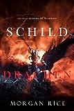 Schild der Drachen (Das Zeitalter der Magier – Buch Sieben)