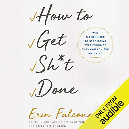 Page de couverture de How to Get Sh*t Done