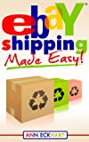 Ebay Shipping Made Easy (2020)
